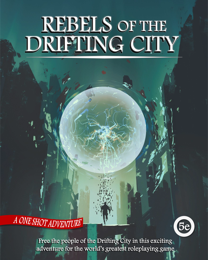 Rebels of the Drifting City Cover