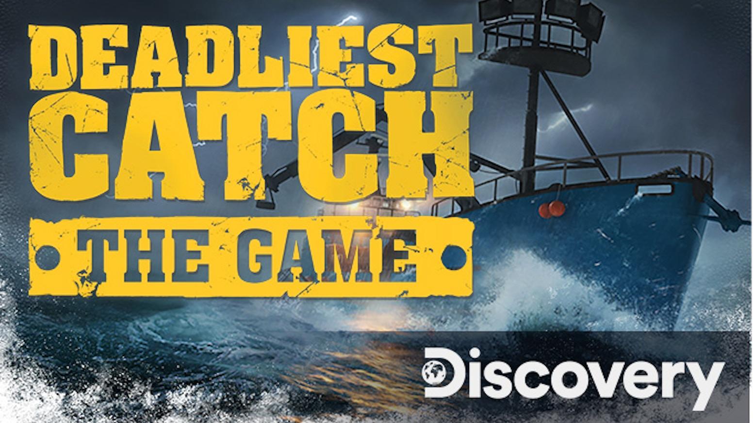 Deadliest Catch New Season 2020.Deadliest Catch The Game By Playway Kickstarter