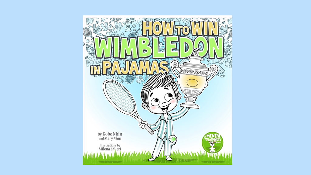 How to Win Wimbledon in Pajamas: Mental Toughness for Kids project video thumbnail