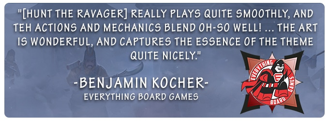 CLICK HERE: To read the full Everything Board Games review of Hunt the Ravager!