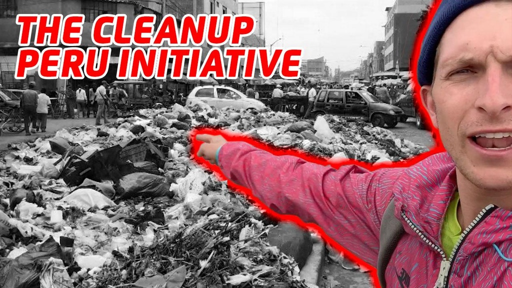 Operation Clean Up Peru project video thumbnail