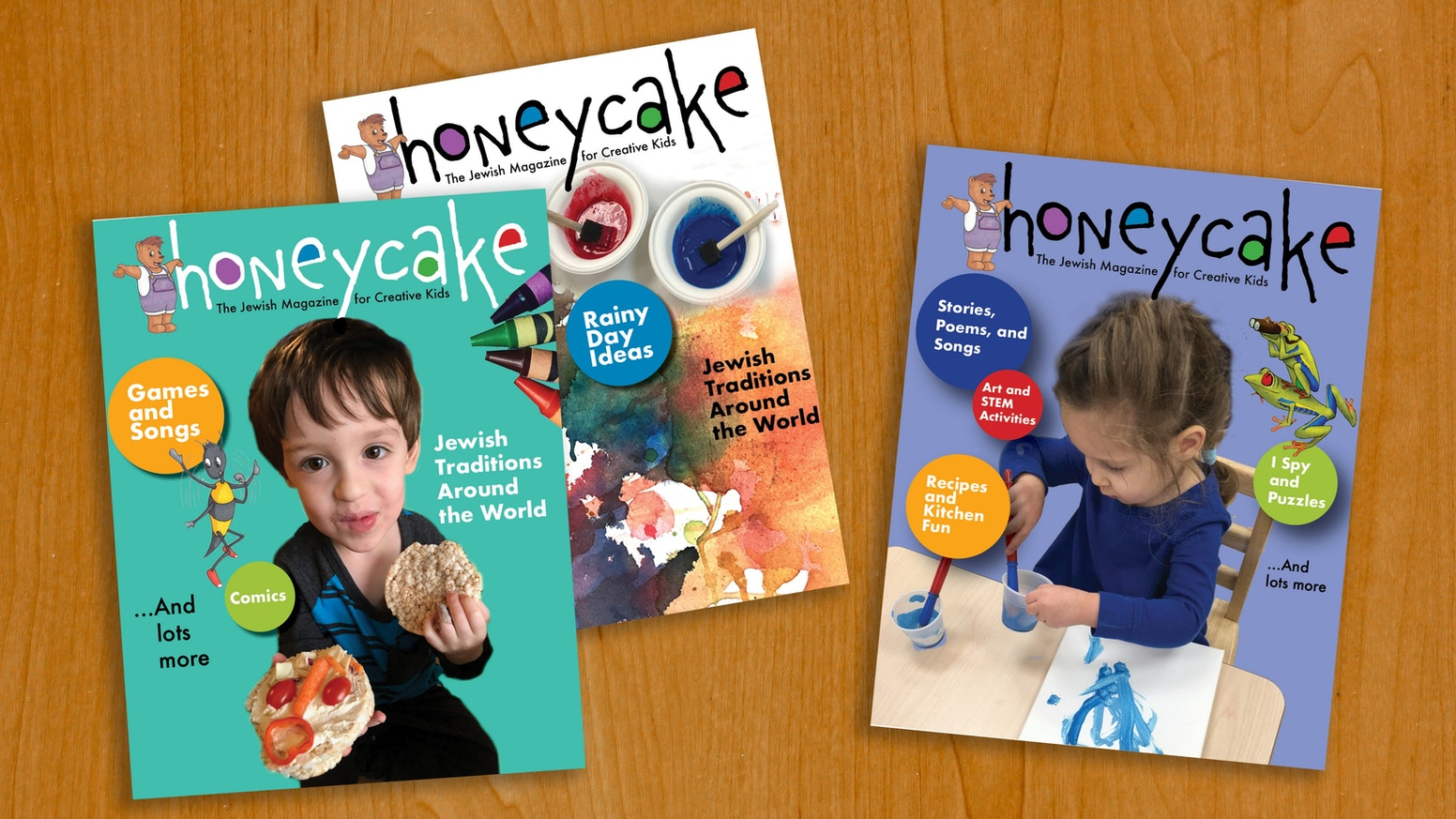 The Jewish magazine for two- to six-year-olds. We print stories and activities that help kids explore Jewish ideas. Miss the boat? Sign up for our email newsletter to get notified when Honeycake magazine becomes available for purchase.