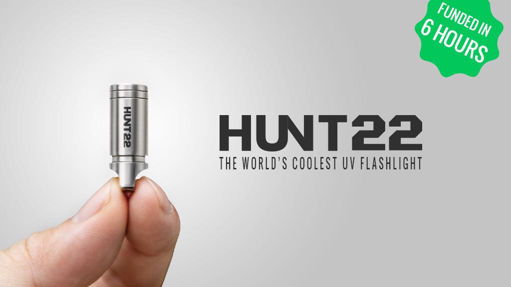 HUNT22 | The World's Coolest EDC Titanium UV Flashlight project video thumbnail