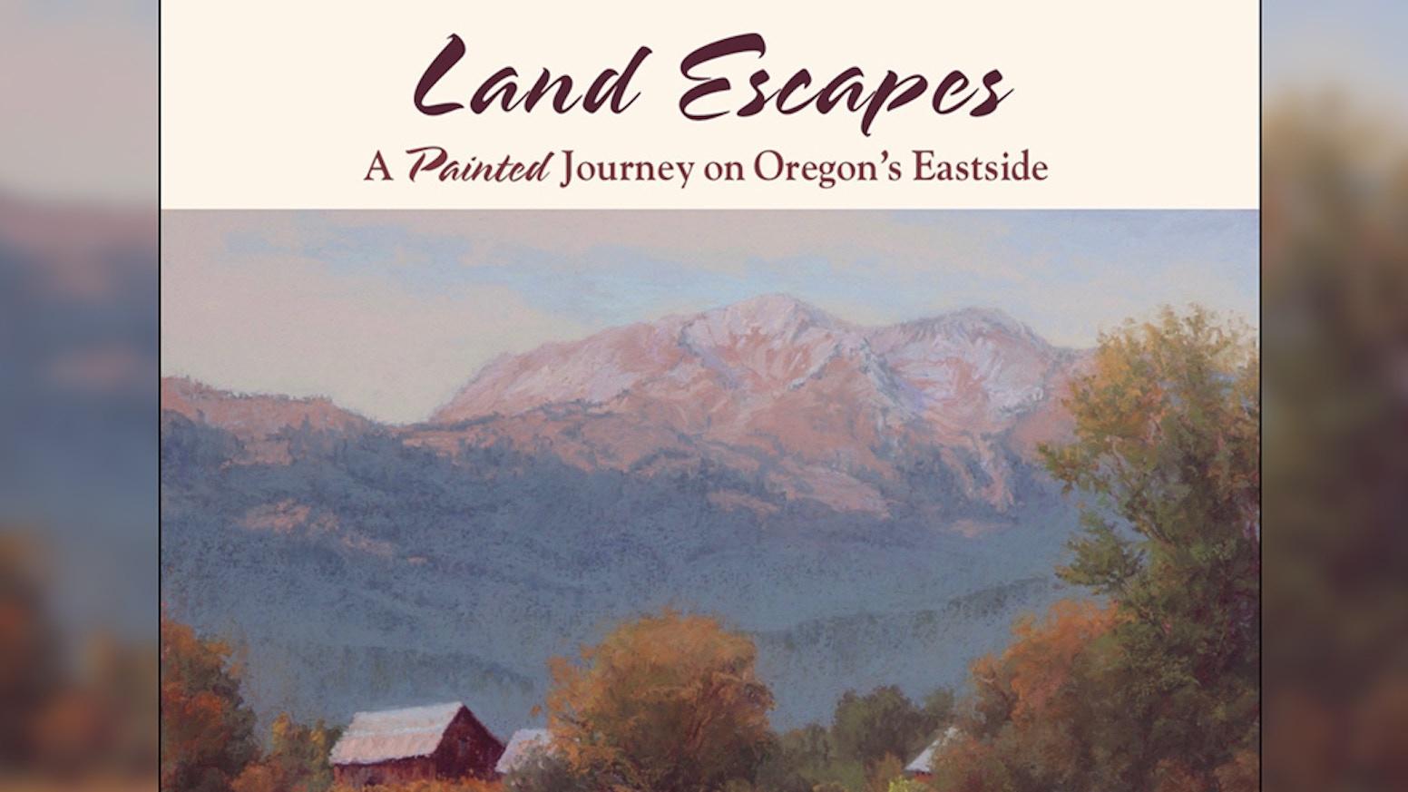 A Painted Journey on Oregon's Eastside