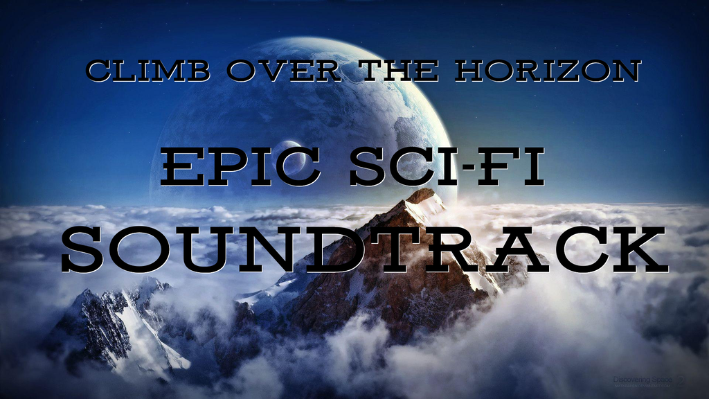 Climb over the Horizon : sci-fi soundtrack by Nicola Stifano
