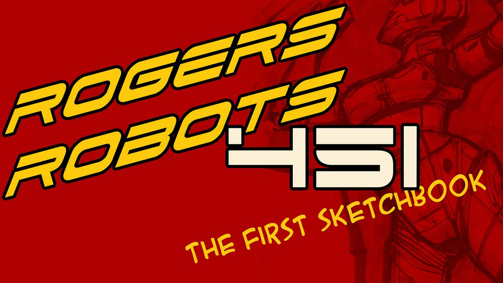 Rogers Robots 451: The First Sketchbook project video thumbnail
