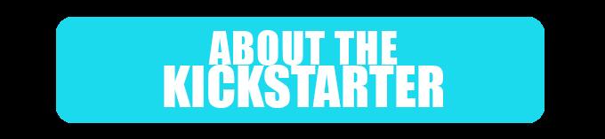 About the Kickstarter