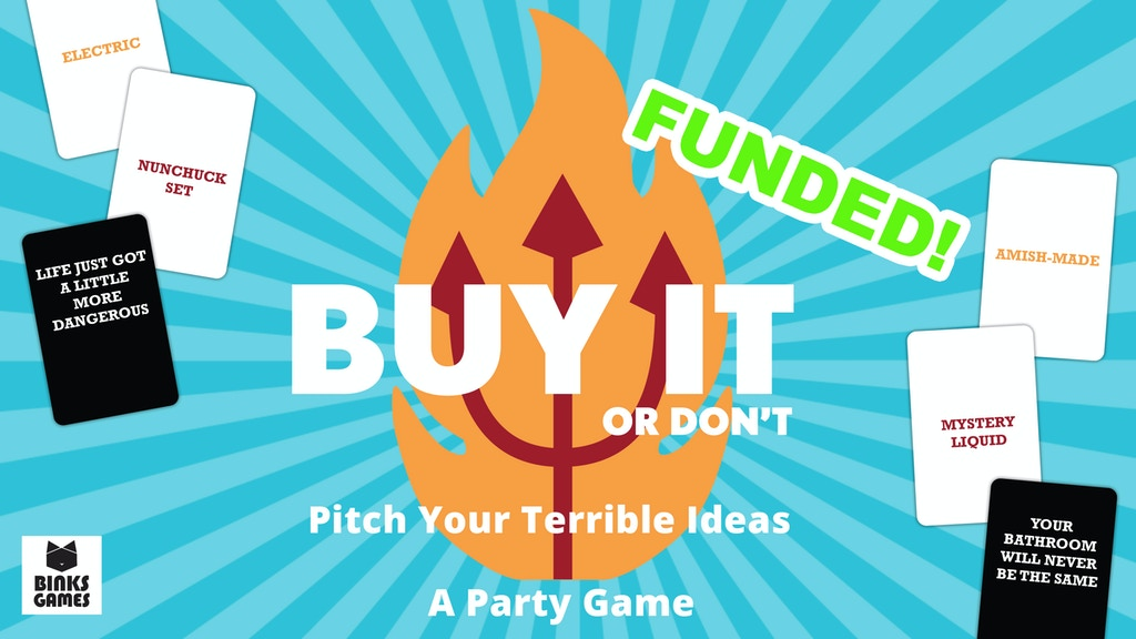 Buy It Or Dont: Pitch Your Terrible Ideas project video thumbnail