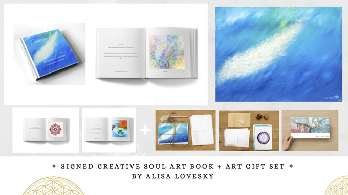 "Pledge €150 & receive:  Signed Art Book ""Creative Soul"" & Art Gift Set from Alisa LoveSky"
