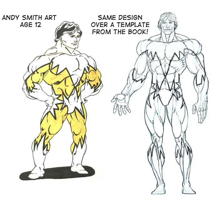 On the left is my first drawing of 1st Man done when I was a kid, not exactly to the professional level that I envisioned in my head. With this book you can design your character over the ideal figure template of your choice to give it a professional look!