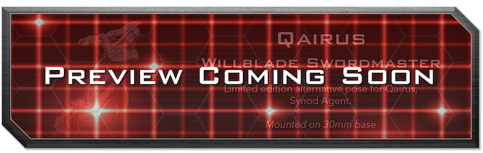 """Stay tuned for a preview of the Limited Edition """"Qairus, Synod Agent"""" sculpt, also available during the campaign!"""