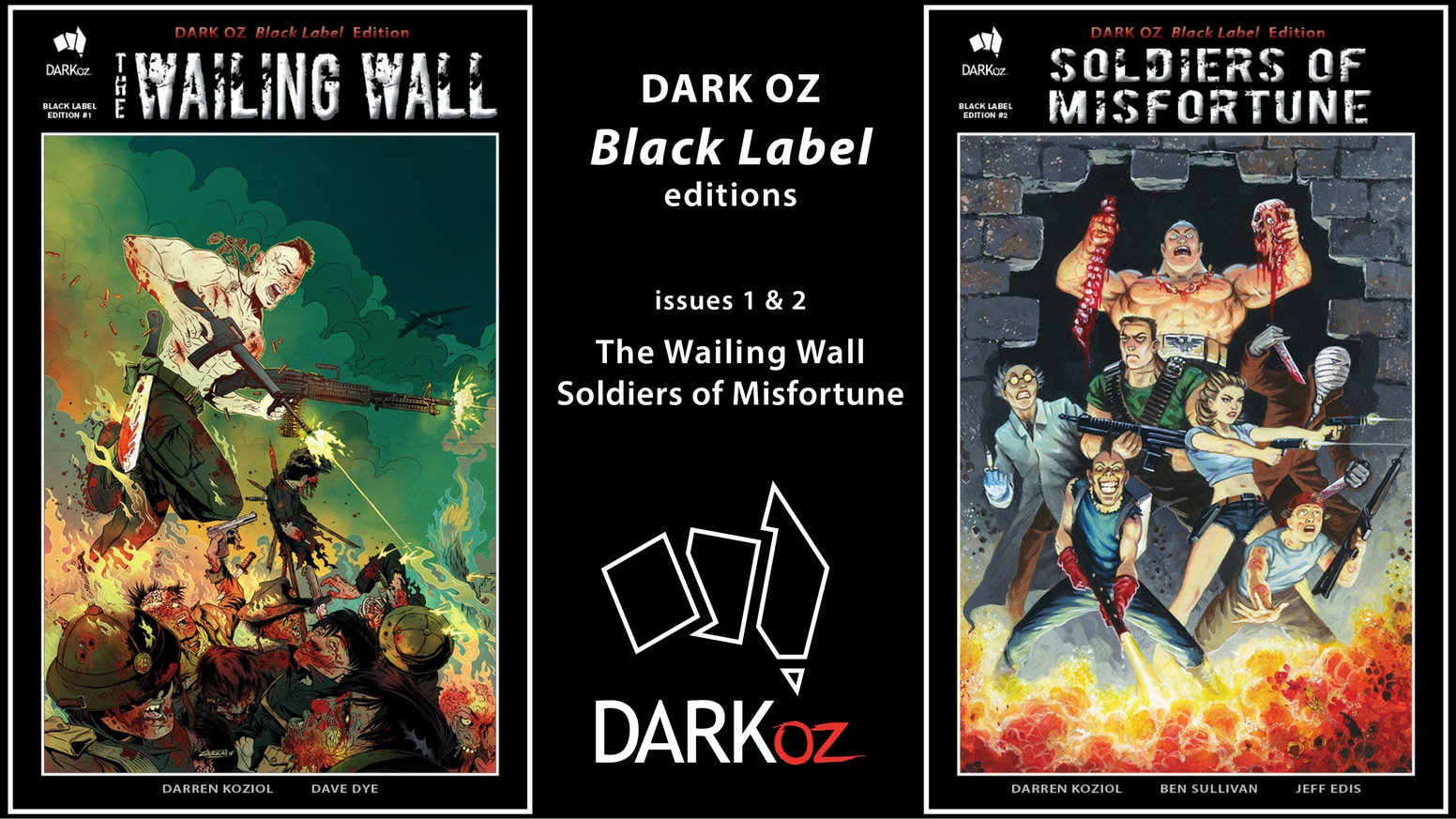 """Black Label Edition"" comic books from DARK OZ - a brand NEW series, be sure to get the 1st issue."