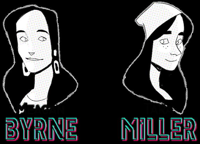 Meagan Byrne, Tara Miller