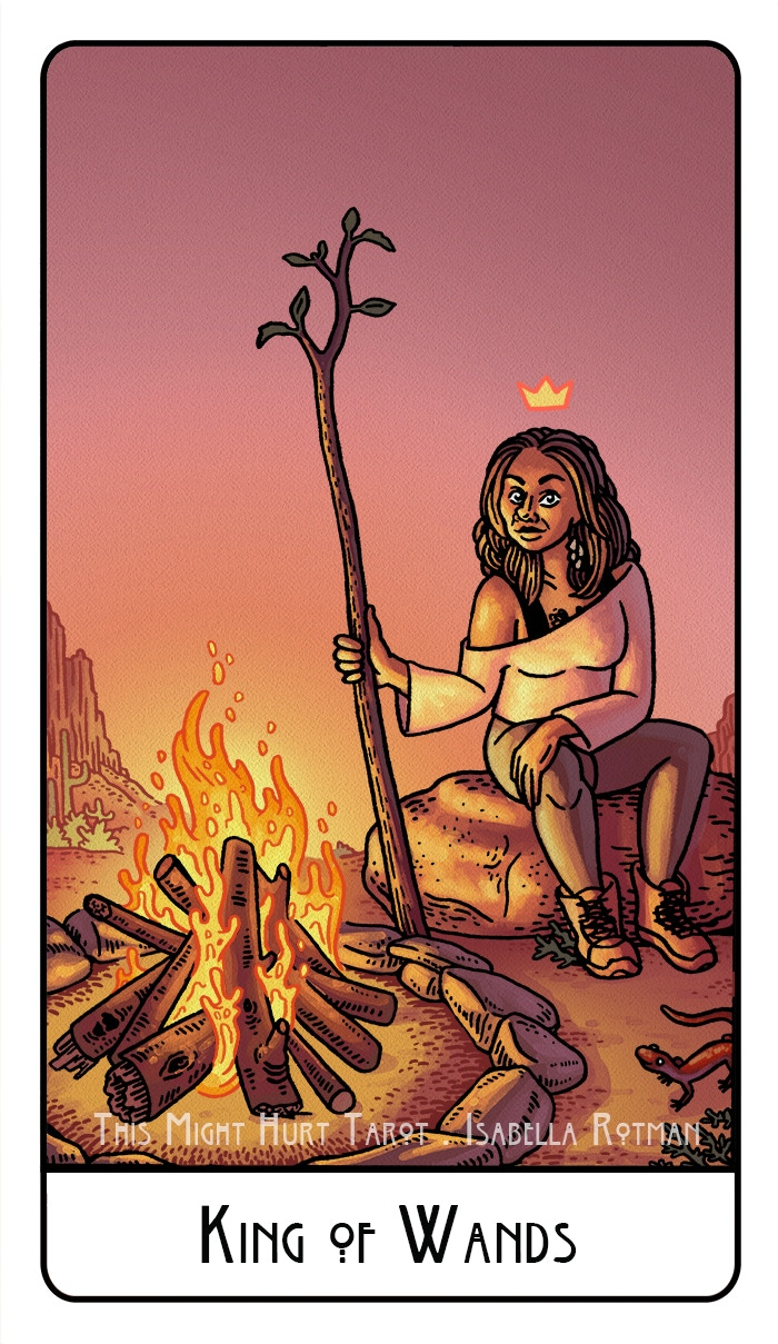 King of Wands from This Might Hurt Tarot