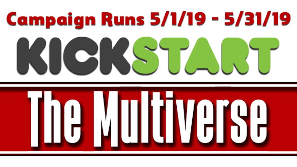Kickstart the Multiverse project video thumbnail