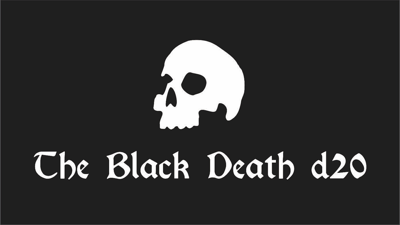 The Black Death has arrived! This ominous d20 will bring mayhem to your tabletop!