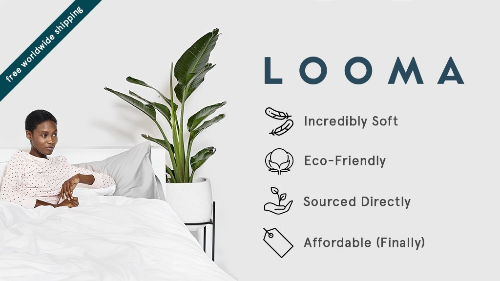 Looma – ultra soft organic bedding without the markup project video thumbnail
