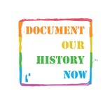 DOCUMENT OUR HISTORY NOW