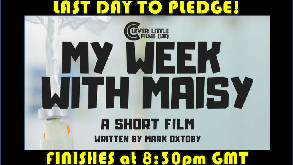 MY WEEK WITH MAISY - A Short Film project video thumbnail