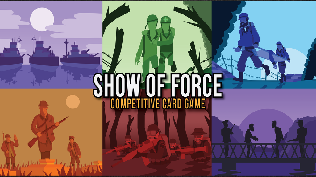 Show of Force: Card Game project video thumbnail