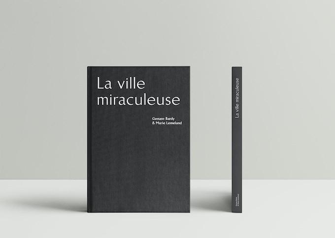 La Ville Miraculeuse de Genaro Bardy et Marie Lemeland