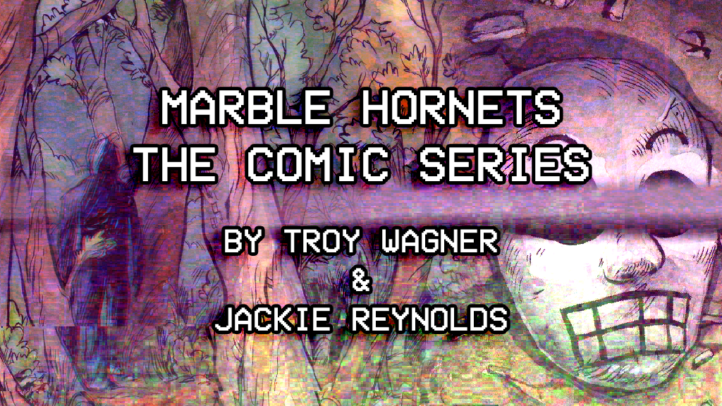 The Marble Hornets Comic Series project video thumbnail