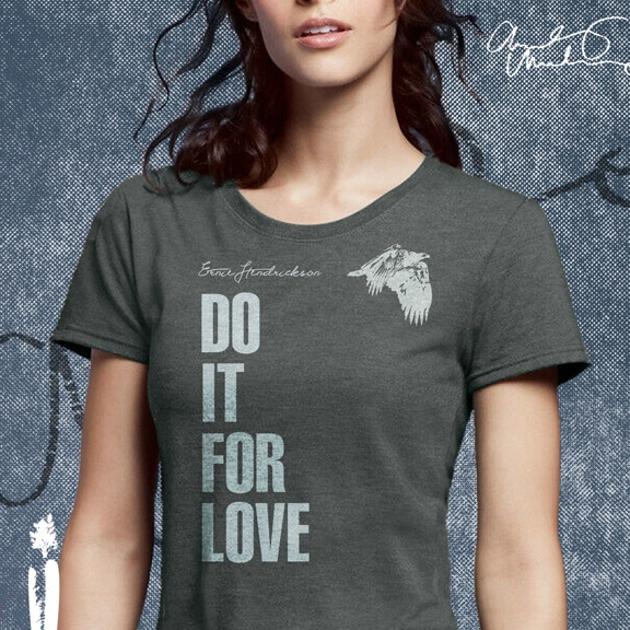 "Womens ""Do It For Love"" T-Shirt, available in S, M, L and XL"