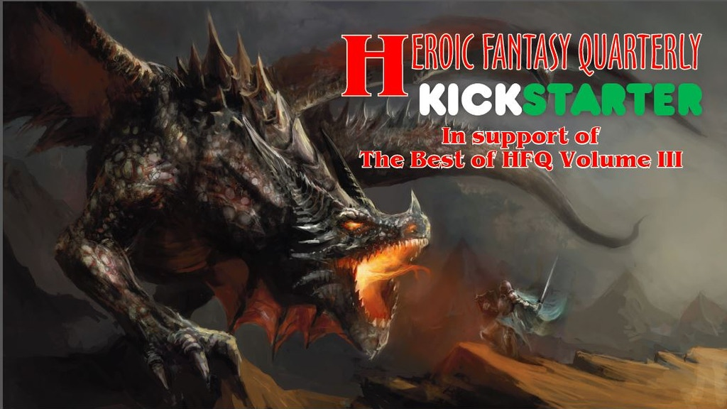 Heroic Fantasy Quarterly Best-of Volume 3 project video thumbnail