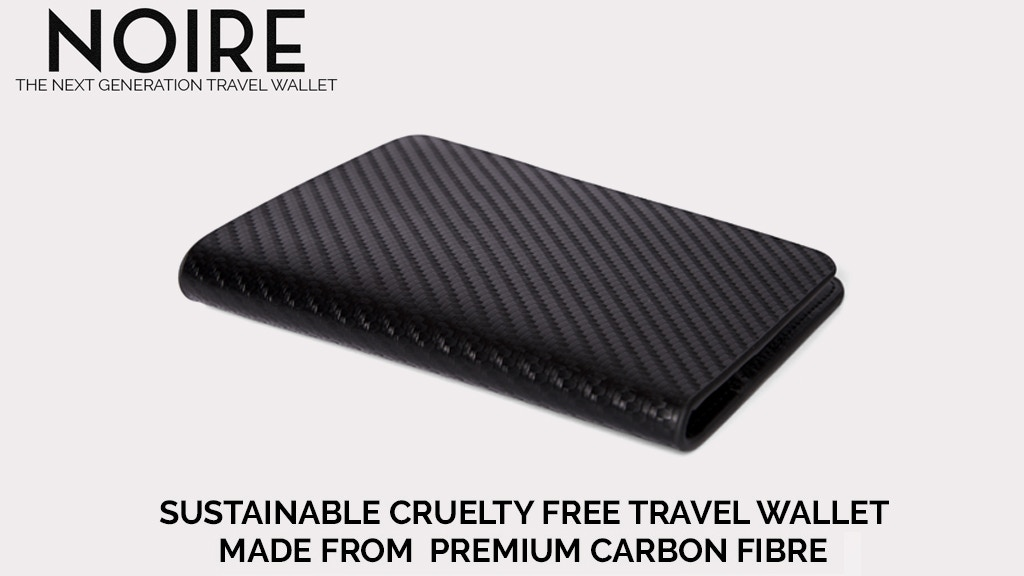 NOIRE - The Next Generation Travel Wallet