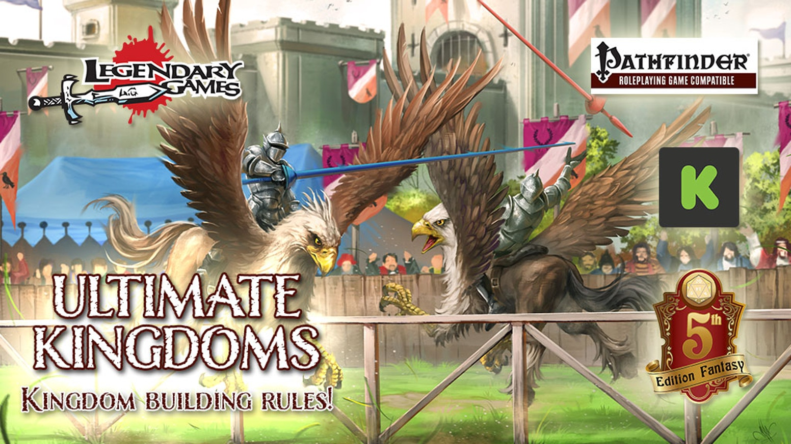 Ultimate Kingdoms for DnD 5E or PFRPG by Legendary Games — Kickstarter