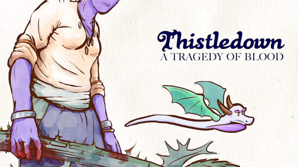 Thistledown: A Tragedy of Blood project video thumbnail
