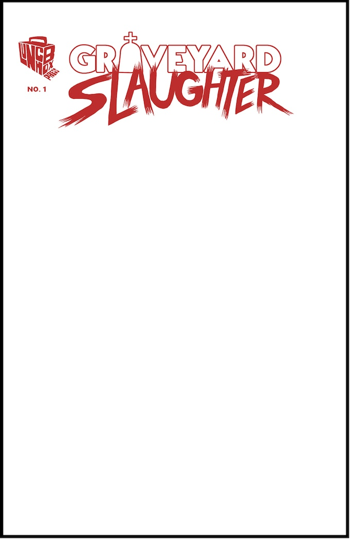 Graveyard Slaughter Issue 1 Sketch Cover