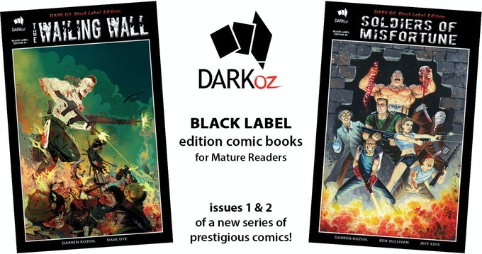 Black Label edition comics - issues 1 & 2 - from DARK OZ