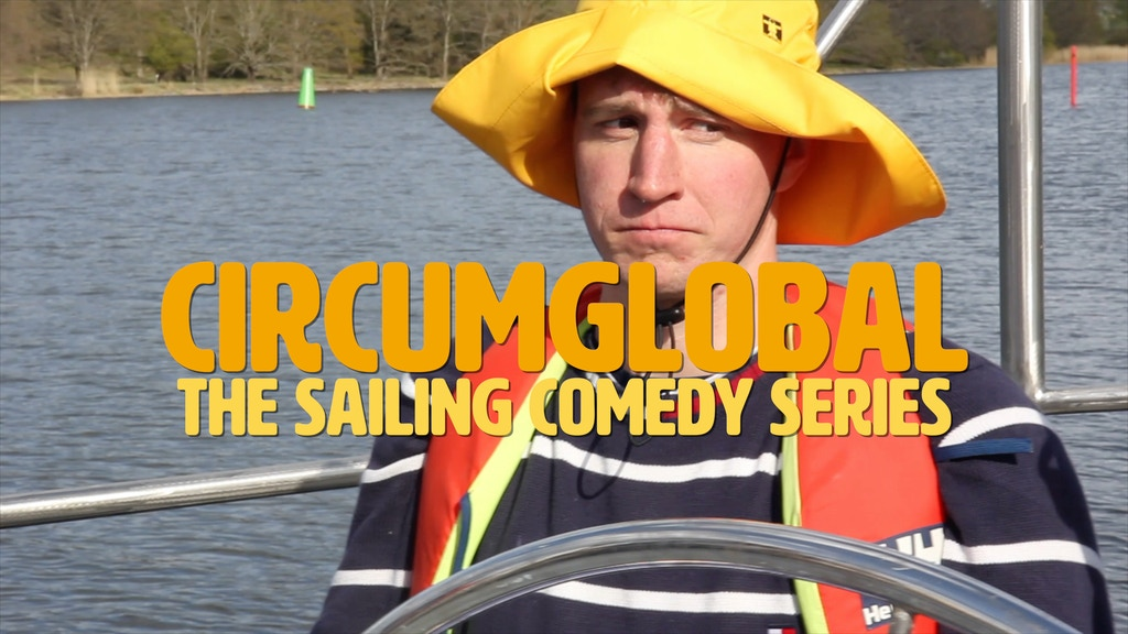 CircumGlobal: The Sailing Comedy Series project video thumbnail