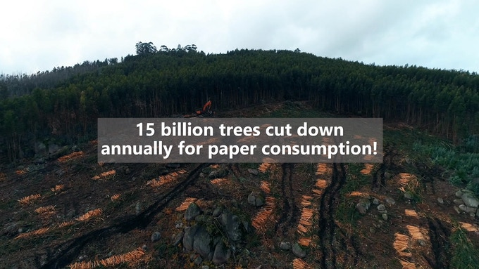 15 billion trees are cut down annually to keep up with our global paper consumption of 413.6 million metric tonnes of paper each year.