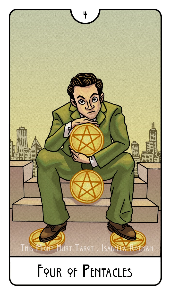 Four of Pentacles from This Might Hurt Tarot