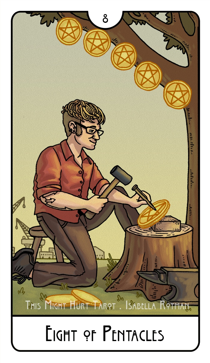 Eight of Pentacles from This Might Hurt Tarot