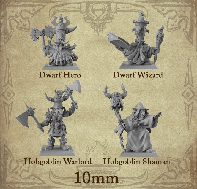 x1 of each hero (4 heroes) PLUS x1 Hobgoblin Trumpeter Musician in 10mm will be added