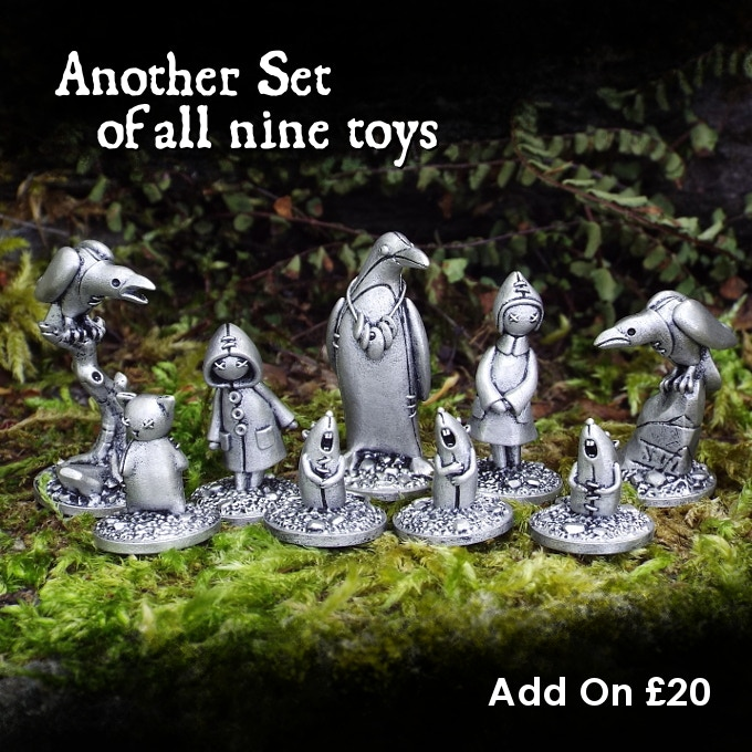 Add another complete set of the miniatures to your pledge for £20.