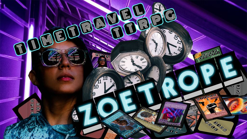 Project image for Zoetrope - Time Travel Role Playing
