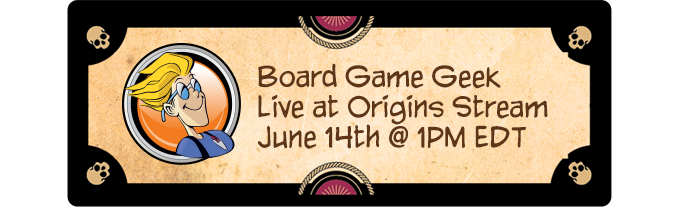 Click to Watch us on the BGG Stream at Origins
