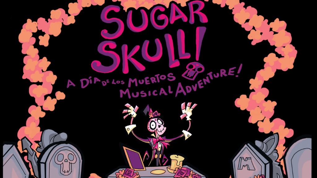 Sugar Skull!: A Dia de los Muertos Musical Adventure project video thumbnail