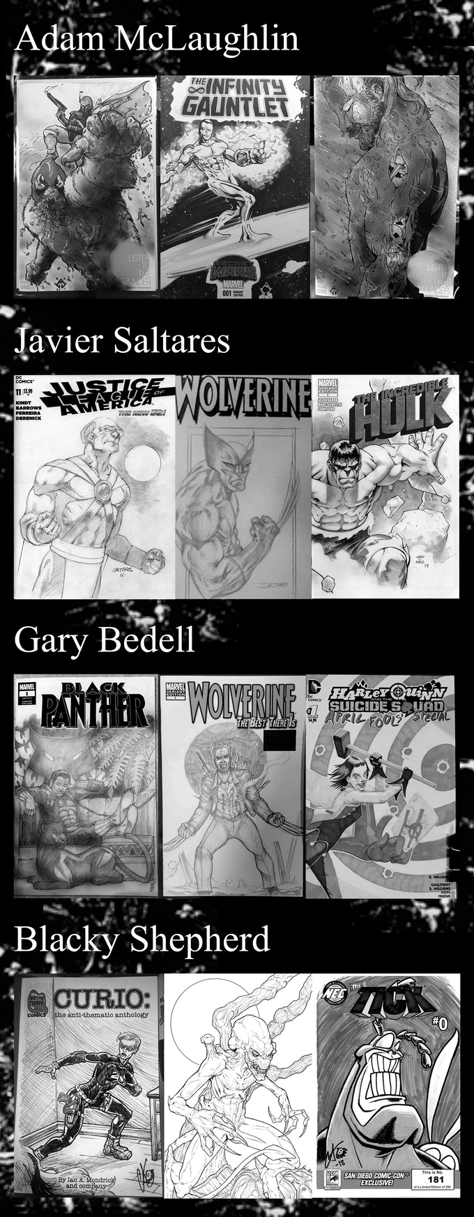 Sketch Cover Examples by artists Adam McLaughlin, Javier Saltares, Gary Bedell, and Blacky Shepherd