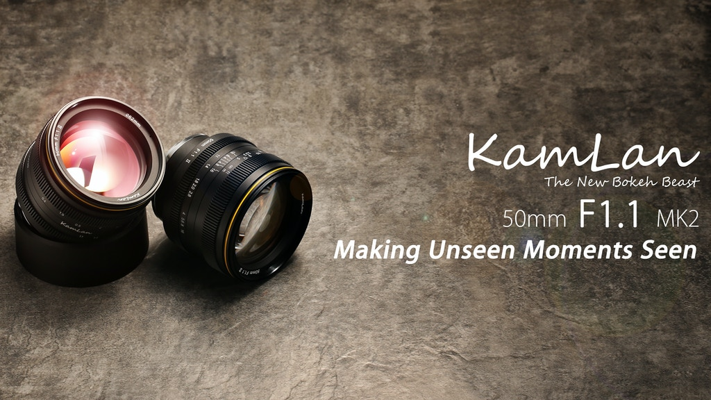 Kamlan 50mm F1.1 MK2 Prime Lens for Mirrorless Cameras project video thumbnail