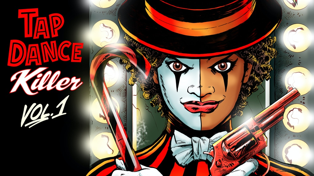 Tap Dance Killer — The Greatest Show In Comics! project video thumbnail