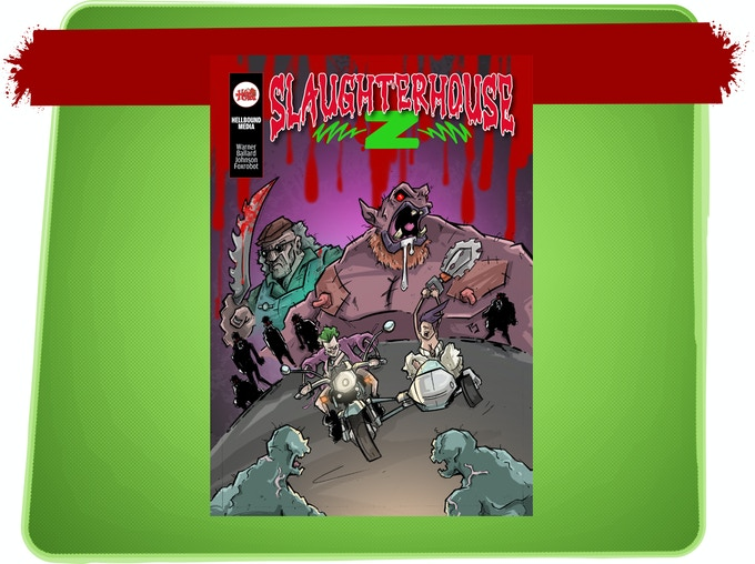 """Slaughterhouse Z #1"" Cover Art"
