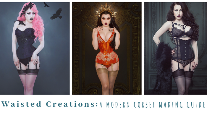 A modern corset making guide