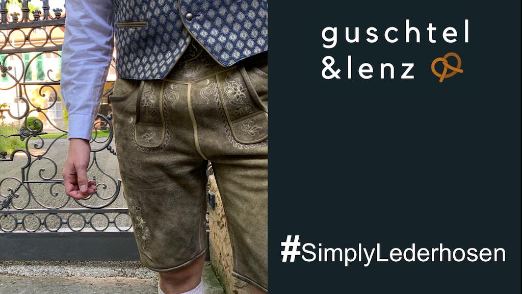 Guschtel&Lenz - Simply Lederhosen.