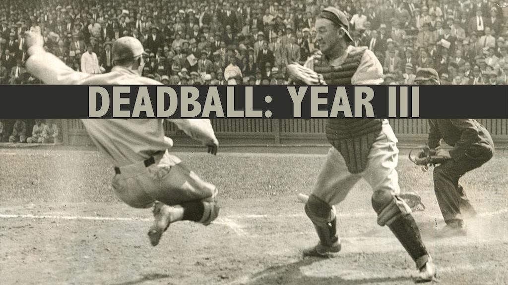 Deadball: Year III project video thumbnail