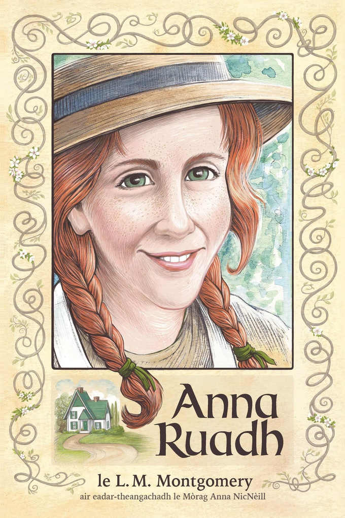 The cover of Anna Ruadh, the Scottish Gaelic translation of Anne of Green Gables. Cover illustration © 2019 Etta Moffatt.